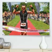 Hans Will: Lifestyle Würzburg Triathlon (Premium, hochwertiger DIN A2 Wandkalender 2021, Kunstdruck in Hochglanz), Kalender