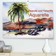 Brigitte Dürr: Lanzarote und Teneriffa - Aquarelle (Premium, hochwertiger DIN A2 Wandkalender 2021, Kunstdruck in Hochglanz), Kalender