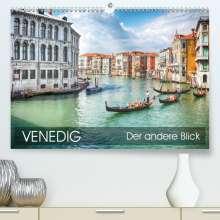 Thomas Münter: Venedig - Der andere Blick (Premium, hochwertiger DIN A2 Wandkalender 2021, Kunstdruck in Hochglanz), Kalender