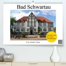André Tams: Bad Schwartau (Premium, hochwertiger DIN A2 Wandkalender 2021, Kunstdruck in Hochglanz), Kalender