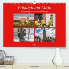Hans Will: Volkach am Main (Premium, hochwertiger DIN A2 Wandkalender 2021, Kunstdruck in Hochglanz), Kalender