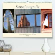 Brigitte Dürr: Streetfotografie -Entdeckungen in den Straßen von Mainz (Premium, hochwertiger DIN A2 Wandkalender 2021, Kunstdruck in Hochglanz), Kalender