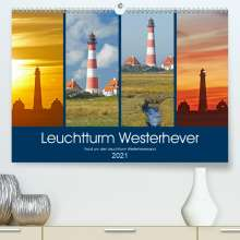 Olaf Schulz: Rund um den Leuchtturm Westerheversand (Premium, hochwertiger DIN A2 Wandkalender 2021, Kunstdruck in Hochglanz), Kalender