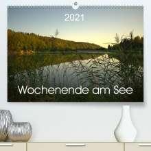 Kevin Andreas Lederle: Wochenende am See (Premium, hochwertiger DIN A2 Wandkalender 2021, Kunstdruck in Hochglanz), Kalender
