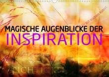Markus Wuchenauer Pixelrohkost. De: Magische Augenblicke der Inspiration (Wandkalender 2021 DIN A3 quer), Kalender