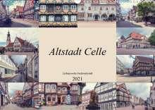 Steffen Gierok: Altstadt Celle (Wandkalender 2021 DIN A3 quer), Kalender