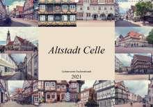 Steffen Gierok: Altstadt Celle (Wandkalender 2021 DIN A2 quer), Kalender