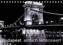 Frank Baumert: Budapest einfach liebenswert (Tischkalender 2022 DIN A5 quer), Kalender
