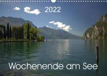 Kevin Andreas Lederle: Wochenende am See (Wandkalender 2022 DIN A3 quer), Kalender
