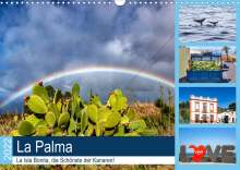 Hans Will: La Palma - La Isla Bonita, die Schönste der Kanaren (Wandkalender 2022 DIN A3 quer), Kalender