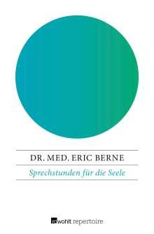 Eric Berne: Sprechstunden für die Seele, Buch