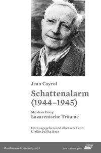 Jean Cayrol: Schattenalarm (1944-1945), Buch