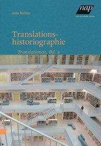 Julia Richter: Translationshistoriographie, Buch