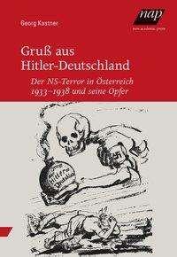 Georg Kastner: Gruß aus Hitler-Deutschland, Buch