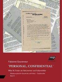 Fabienne Gouverneur: Personal, Confidential, Buch