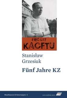 Stanislaw Grzesiuk: Fünf Jahre KZ, Buch