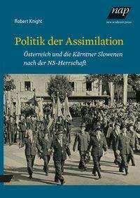 Robert Knight: Politik der Assimilation, Buch