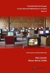 Elias Canetti: Masse, Macht, Politik, Buch