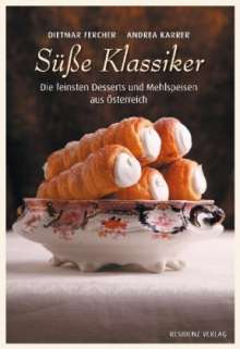 Dietmar Fercher: Süße Klassiker, Buch
