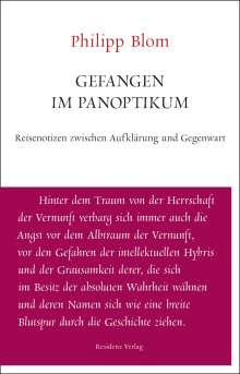 Philipp Blom: Gefangen im Panoptikum, Buch