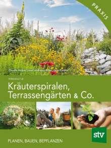 Claudia Holzer: Kräuterspiralen, Terrassengärten & Co., Buch