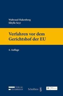 Waltraud Hakenberg: Verfahren vor dem Gerichtshof der EU, Buch