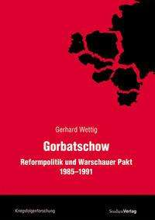 Gerhard Wettig: Gorbatschow, Buch