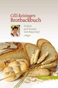 Cäcilia Reisinger: Cilli Reisingers Brotbackbuch, Buch