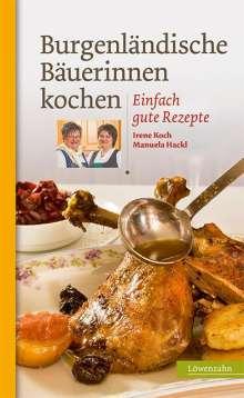 Irene Koch: Burgenländische Bäuerinnen kochen, Buch