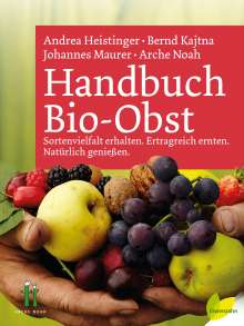 Johannes Maurer: Handbuch Bio-Obst, Buch