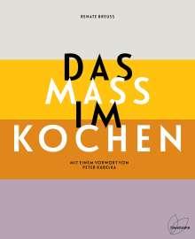 Renate Breuß: Das Maß im Kochen, Buch