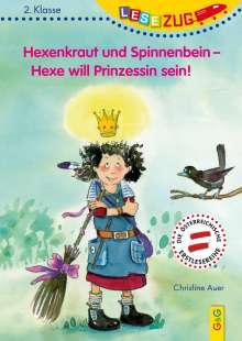 Christine Auer: LESEZUG/2. Klasse: Hexenkraut und Spinnenbein - Hexe will Prinzessin sein!, Buch