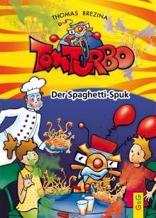 Thomas Brezina: Tom Turbo: Der Spaghetti-Spuk, Buch