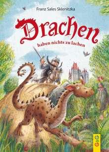 Franz Sales Sklenitzka: Drachen haben nichts zu lachen, Buch