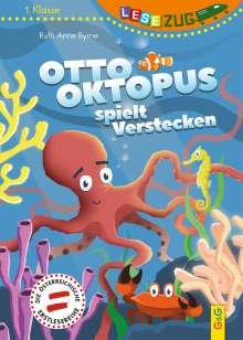 Ruth Anne Byrne: LESEZUG/1. Klasse Otto Oktopus spielt Verstecken, Buch