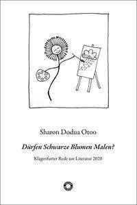 Sharon Dodua Otoo: Dürfen Schwarze Blumen Malen?, Buch