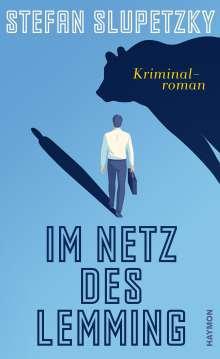 Stefan Slupetzky: Im Netz des Lemming, Buch