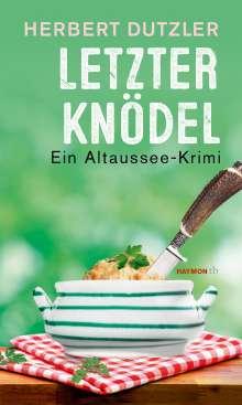 Herbert Dutzler: Letzter Knödel, Buch