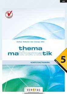 Anita Dorfmayr: Thema Mathematik - Kompetenztraining - 5. Klasse, Buch