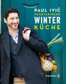 Paul Ivic: Vegetarische Winterküche, Buch