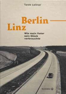 Tarek Leitner: Berlin-Linz, Buch