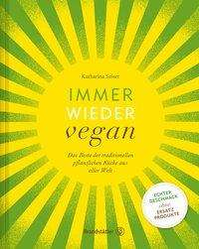 Katharina Seiser: Immer wieder vegan, Buch