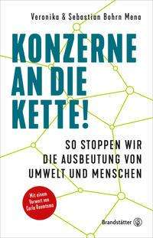 Sebastian Bohrn Mena: Konzerne an die Kette!, Buch