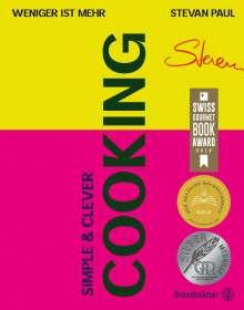 Stevan Paul: Simple & Clever Cooking, Buch