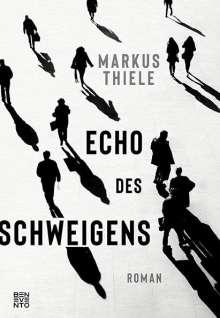 Markus Thiele: Echo des Schweigens, Buch