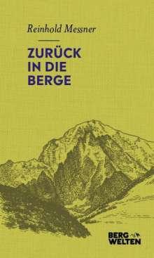 Reinhold Messner: Zurück in die Berge, Buch