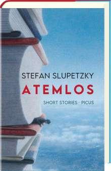 Stefan Slupetzky: Atemlos, Buch