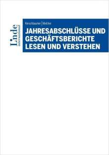 Jahresabschlüsse und Geschäftsberichte lesen und verstehen, Buch