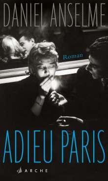 Daniel Anselme: Adieu Paris, Buch