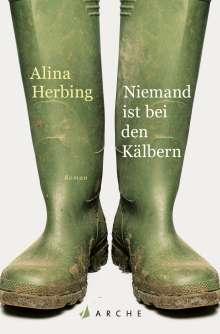 Alina Herbing: Niemand ist bei den Kälbern, Buch